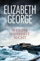 Elizabeth George: Wer die Wahrheit sucht ★★★★
