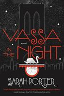 Sarah Porter: Vassa in the Night