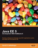 David R. Heffelfinger: Java EE 5 Development with NetBeans 6