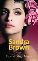 Sandra Brown: Eine sündige Nacht ★★★★