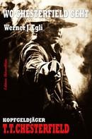 Werner J. Egli: Wo Chesterfield geht