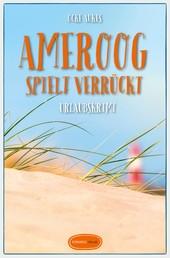 Ameroog spielt verrückt