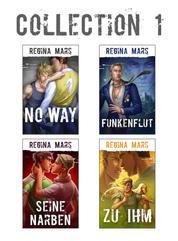 Regina Mars Collection 1 - Seine Narben, No Way, Zu ihm, Funkenflut - 4x Gay Romance