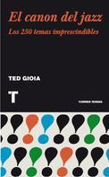 Ted Gioia: El canon del jazz