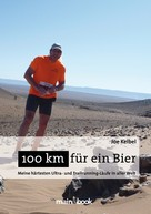 Joe Kelbel: 100 km für ein Bier ★★★★