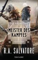R.A. Salvatore: Die Heimkehr 3 - Meister des Kampfes ★★★★★