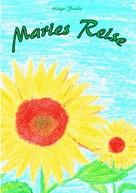 Helga Frieda: Maries Reise