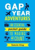 Tamsin King: Gap Year Adventures