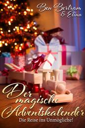 Der magische Adventskalender - Die Reise ins Unmögliche
