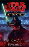 Drew Karpyshyn: Star Wars The Old Republic, Band 3: Revan ★★★★★