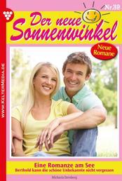 Der neue Sonnenwinkel 39 – Familienroman - Eine Romanze am See