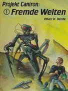 Oliver H. Herde: Fremde Welten