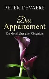 Das Appartement - Zweite Auflage nach der Erstveröffentlichung 2002