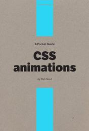 A Pocket Guide to CSS Animations
