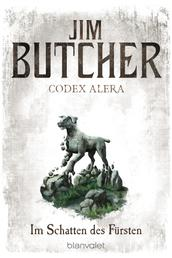 Codex Alera 2 - Im Schatten des Fürsten