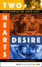 Two Hearts Desire - Gay Couples on their Love