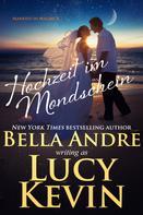 Bella Andre: Hochzeit im Mondschein (Married in Malibu 4) ★★★★