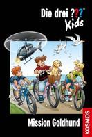 Ulf Blanck: Die drei ??? Kids, 65, Mission Goldhund (drei Fragezeichen Kids) ★★★★★