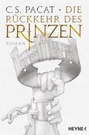 C.S. Pacat: Die Rückkehr des Prinzen ★★★★★