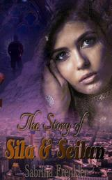 The Story of Sila& Seilan