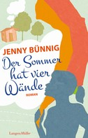 Jenny Bünnig: Der Sommer hat vier Wände ★★★★