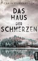 Carin Gerhardsen: Das Haus der Schmerzen ★★★★