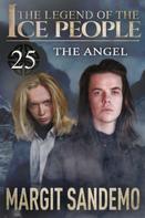 Margit Sandemo: The Ice People 25 - The Angel