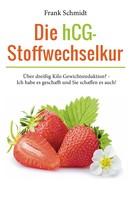 Frank Schmidt: Die hCG-Stoffwechselkur ★★★