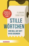 Florian Sobetzko: Stille Wörtchen ★★★