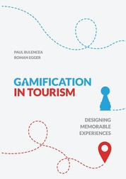 Gamification in Tourism - Designing Memorable Experiences