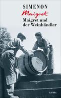 Georges Simenon: Maigret und der Weinhändler ★★★★