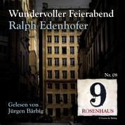 Wundervoller Feierabend - Rosenhaus 9 - Nr.8