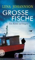 Lena Johannson: Große Fische ★★★★