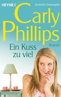 Carly Phillips: Ein Kuss zu viel ★★★★