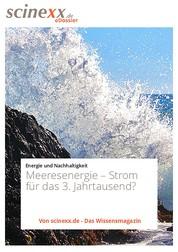 Meeresenergie - Strom für das 3. Jahrtausend?