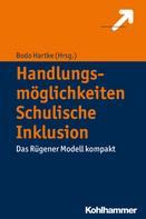 Bodo Hartke: Handlungsmöglichkeiten Schulische Inklusion