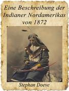 Stephan Doeve: Eine Beschreibung der Indianer Nordamerikas von 1872 ★★