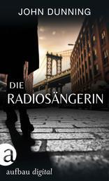 Die Radiosängerin - Roman