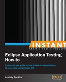 Anatoly Spektor: Instant Eclipse Application Testing How-to