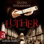 Luther (Ungekürzt)