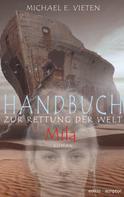 Michael E. Vieten: Handbuch zur Rettung der Welt - Mila ★★★★★