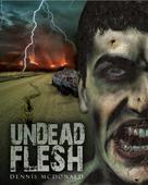 Dennis McDonald: Undead Flesh ★★★