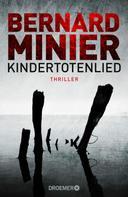 Bernard Minier: Kindertotenlied ★★★★