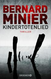 Kindertotenlied - Thriller