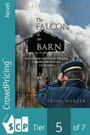 Trish Mercer: The Falcon in the Barn