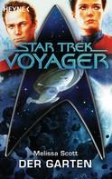Melissa Scott: Star Trek - Voyager: Der Garten ★★★★★