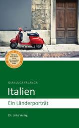 Italien - Ein Länderporträt