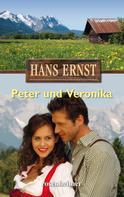 Hans Ernst: Peter und Veronika ★★★★★