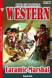 Die großen Western 168 - Laramie-Marshal