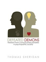 Defeated Demons - Freedom from Consciousness Parasites in Psychopathic Society